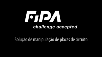 Solução de manipulação de placas de circuito [FIPA]