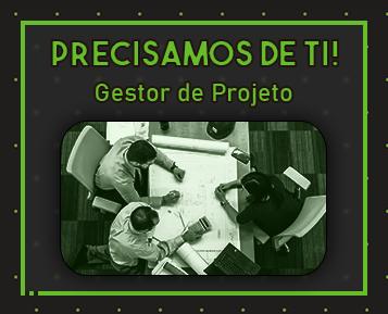 Recrutamento - Gestor de Projeto (M/F)